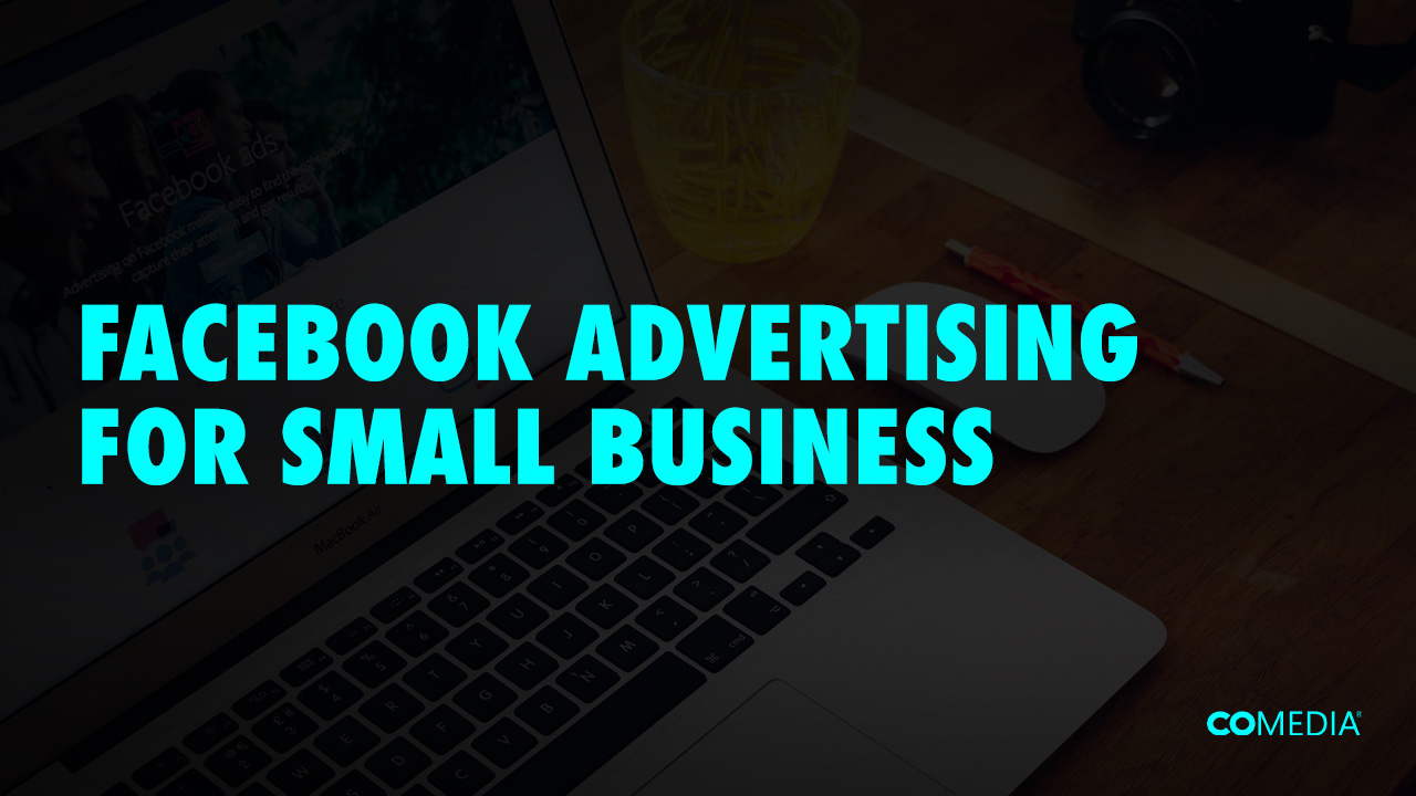 Facebook Advertising Small Business